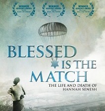 Movie Matinees at the Sperber: Blessed is the Match: The Life and Death of Hannah Senesh
