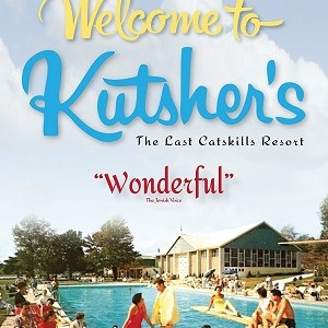 Movie Matinees at the Sperber: Welcome to Kutshers: The Last Catskills Resort